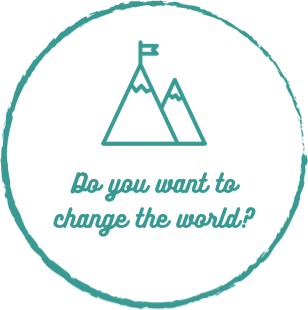 Do you want to change the world?