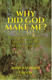 Why Did God Make Me? Book Cover